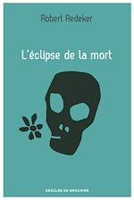 Télécharger le livre :  L'éclipse de la mort