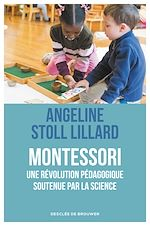 Télécharger le livre :  Montessori, une révolution pédagogique soutenue par la science