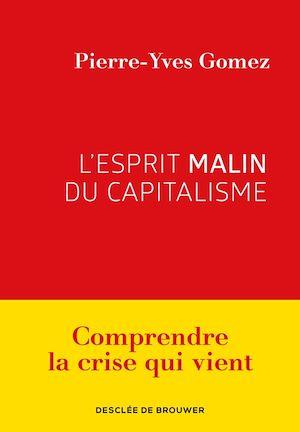 Téléchargez le livre :  L'esprit malin du capitalisme