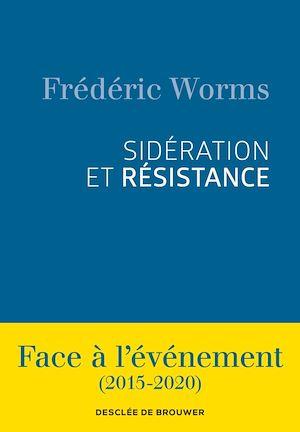 Téléchargez le livre :  Sidération et résistance