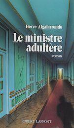 Télécharger le livre :  Le Ministre adultère