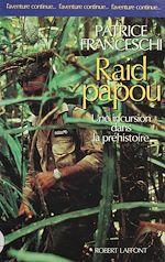 Télécharger le livre :  Raid papou