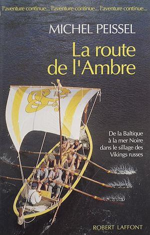 Téléchargez le livre :  La Route de l'ambre