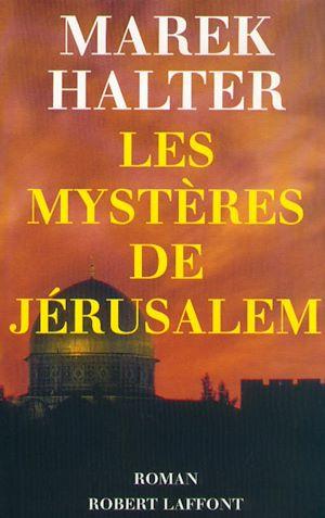 Téléchargez le livre :  Les mystères de Jérusalem
