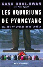 Télécharger le livre :  Les Aquariums de Pyongyang
