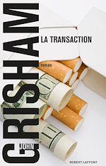 Télécharger le livre :  La Transaction