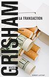 Téléchargez le livre numérique:  La Transaction
