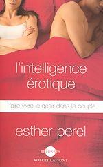 Télécharger le livre :  L'Intelligence érotique
