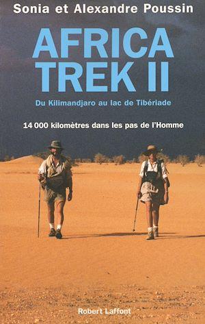 Téléchargez le livre :  Africa trek - Tome 2 - Du Kilimandjaro au lac de Tibériade