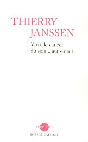 Téléchargez le livre :  Vivre le cancer du sein... autrement