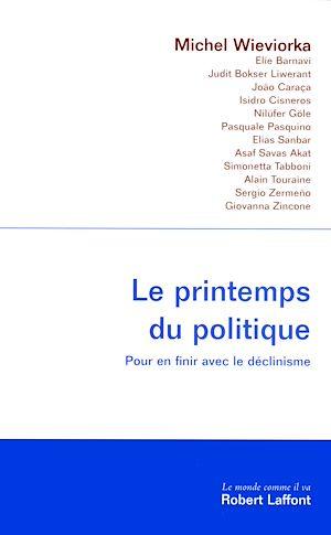 Téléchargez le livre :  Le printemps du politique
