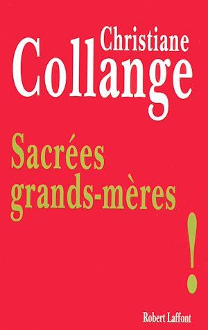 Téléchargez le livre :  Sacrées grands-mères !