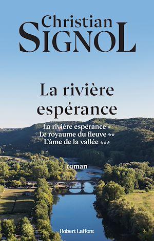 Téléchargez le livre :  La Rivière Espérance - Trilogie