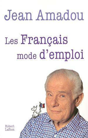 Téléchargez le livre :  Les Français mode d'emploi