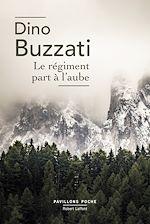 Télécharger le livre :  Le régiment part à l'aube