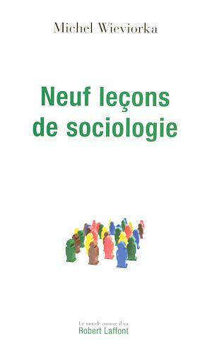 Téléchargez le livre :  Neuf leçons de sociologie