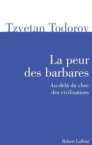 Téléchargez le livre :  La peur des barbares