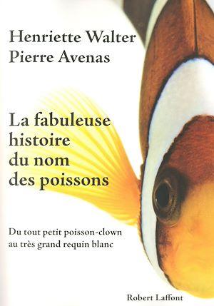 Téléchargez le livre :  La fabuleuse histoire du nom des poissons