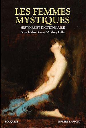 Téléchargez le livre :  Les femmes mystiques