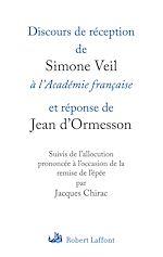 Télécharger le livre :  Discours de réception de Simone Veil à l'Académie française