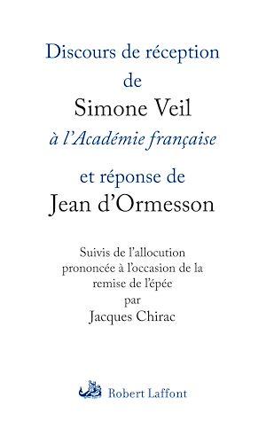 Téléchargez le livre :  Discours de réception de Simone Veil à l'Académie française