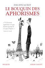Télécharger le livre :  Le Bouquin des aphorismes