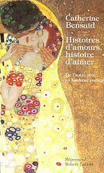 Télécharger le livre :  Histoires d'amours, histoire d'aimer