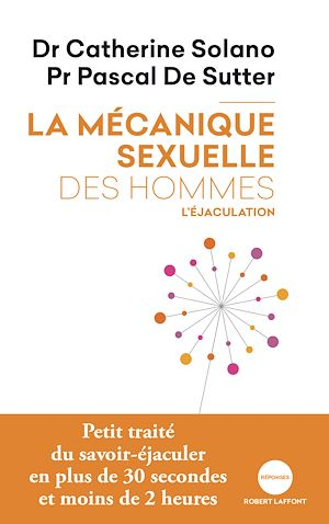 Téléchargez le livre :  La Mécanique sexuelle des hommes - 1