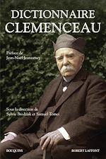 Télécharger le livre :  Dictionnaire Clemenceau