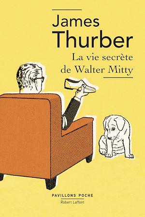Téléchargez le livre :  La Vie secrète de Walter Mitty