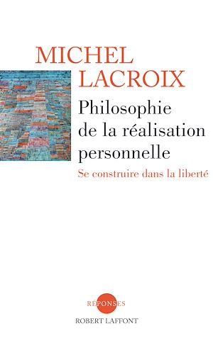 Téléchargez le livre :  Philosophie de la réalisation personnelle