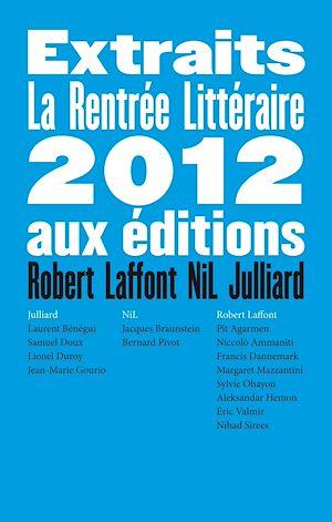 Téléchargez le livre :  Extraits Rentrée Littéraire 2012