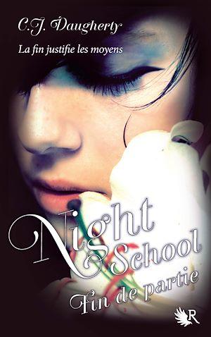 Téléchargez le livre :  Night School - Tome 5
