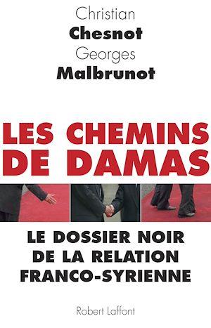 Téléchargez le livre :  Les Chemins de Damas