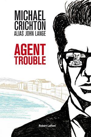 Téléchargez le livre :  Agent trouble