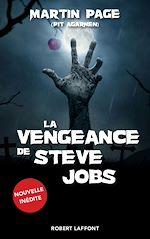 Télécharger le livre :  La Vengeance de Steve Jobs