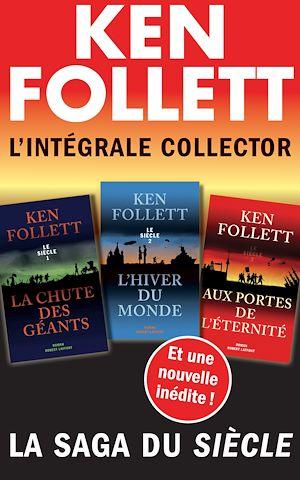 Téléchargez le livre :  L'Intégrale collector Ken Follett - La saga du Siècle