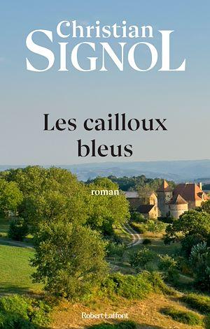 Téléchargez le livre :  Les Cailloux bleus
