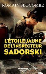 Télécharger le livre :  L'Étoile jaune de l'inspecteur Sadorski
