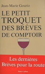 Télécharger le livre :  Le Petit Troquet des Brèves de comptoir