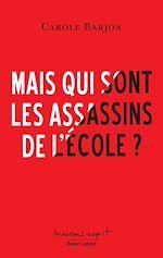 Télécharger le livre :  Mais qui sont les assassins de l'école ?