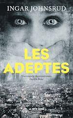 Télécharger cet ebook : Les Adeptes