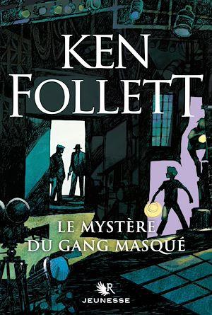 Téléchargez le livre :  Le Mystère du gang masqué
