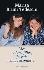 Télécharger cet ebook : Mes chères filles, je vais vous raconter...