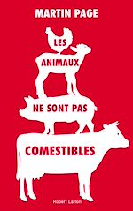 Télécharger le livre :  Les Animaux ne sont pas comestibles