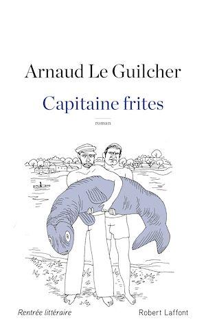 Téléchargez le livre :  Capitaine frites