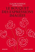 Télécharger le livre :  Le Bouquet des expressions imagées