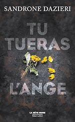 Télécharger le livre :  Tu tueras l'ange