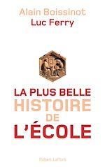 Télécharger le livre :  La Plus Belle Histoire de l'école