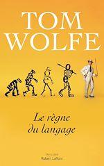 Télécharger le livre :  Le Règne du langage